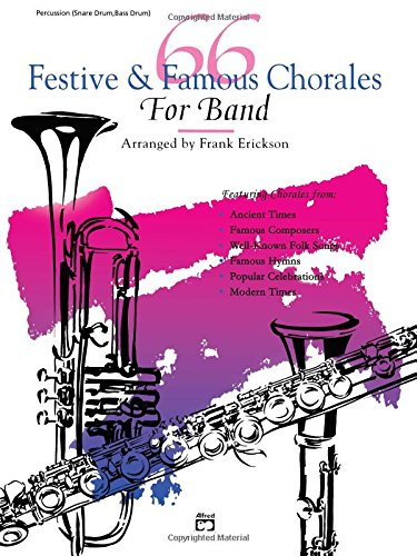 66 Festive & Famous Chorales For Band: Percussion, Snare Drum, Bass Drum
