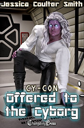 Offered to the Cyborg (Cy-Con 2)