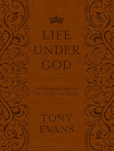 The Life Under God: The Kingdom Agenda 365 Daily Devotional Readings (English Edition)