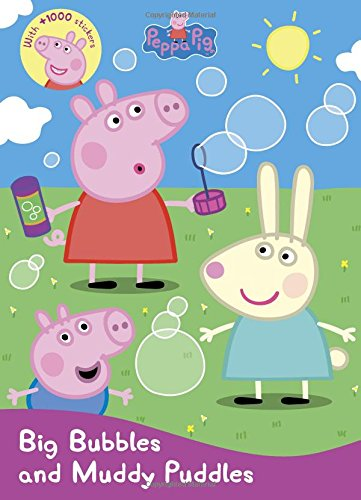 Peppa Pig Big Bubbles and Muddy Puddles (Sticker Treasury & Coloring Book) ()