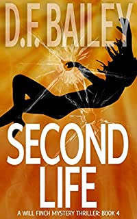 Second Life by D. F. Bailey ebook deal