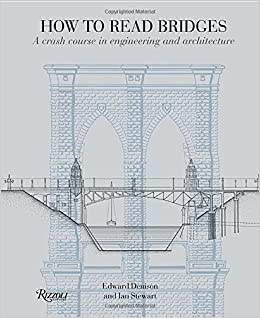 ((ONLINE)) How To Read Bridges: A Crash Course In Engineering And Architecture. pelicula Senator River services libre ahora