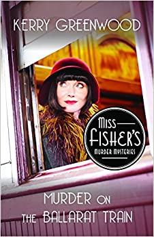 Book Murder on the Ballarat Train: A Phryne Fisher Mystery (Phryne Fisher Mysteries)