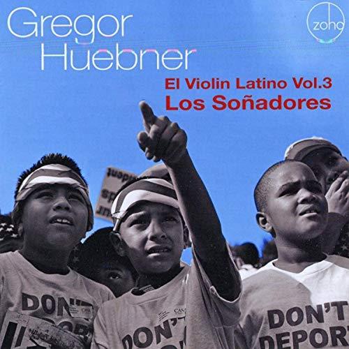 Jazz Latin Violin - El Violin Latino, Vol. 3: Los Soñadores