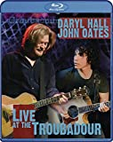 Hall & Oates: Live at the Troubadour [Blu-ray]