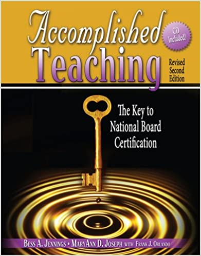 Accomplished Teaching: The Key to National Board Certification w/ CD ...