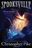 Pan's Realm (Spooksville (Paperback))