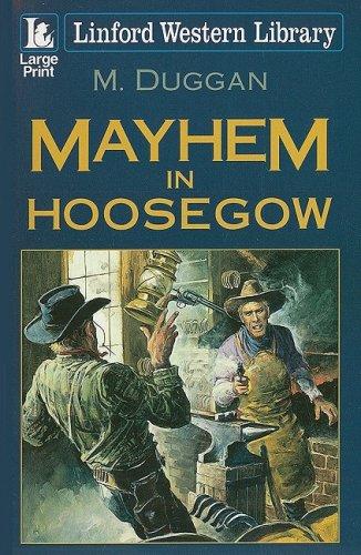 Mayhem in Hoosegow (Linford Western Library) pdf