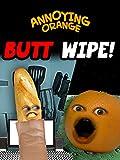 Clip: Annoying Orange - Butt Wipe