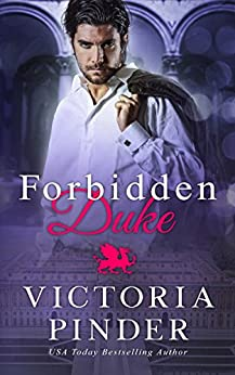 Forbidden Duke (Princes of Avce Book 4) by [Pinder, Victoria]