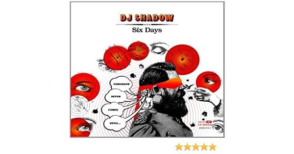 02-dj_shadow_feat_mos_def-six_days_the_remix lyrics