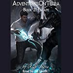 Escape: Adventures on Terra, Book 2 | R.A. Mejia