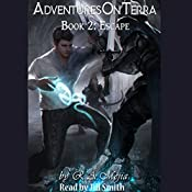 Escape: Adventures on Terra, Book 2 | R.A. Mejia