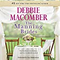Marriage of Inconvenience/Stand-In Wife: The Manning Brides Audiobook by Debbie Macomber Narrated by Lisa Zimmerman