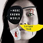 The More Known World: The Oddfits, Book 2 | Tiffany Tsao