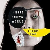 The More Known World: The Oddfits, Book 2 | Tiffany Tsao