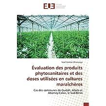 Évaluation des produits phytosanitaires et des doses utilisées en cultures maraîchères: Cas des communes de Ouidah, Allada et Abomey-Calavi, le Sud-Bénin