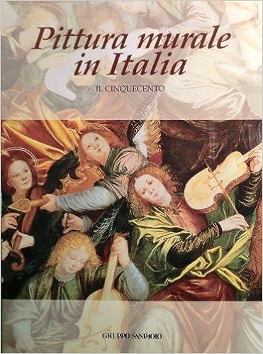 Pittura Murale In Italia Il Cinquecento Gregori Mina 9788800214018 Amazon Com Books
