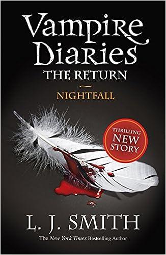 The Vampire Diaries: Nightfall: Book 5: L. J. Smith: 9781444900637: Amazon.com: Books