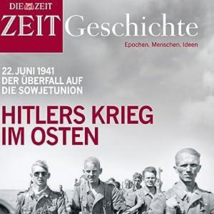 Hitlers Krieg im Osten (ZEIT Geschichte) Hörbuch