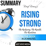 Brené Brown's Rising Strong Summary | Ant Hive Media