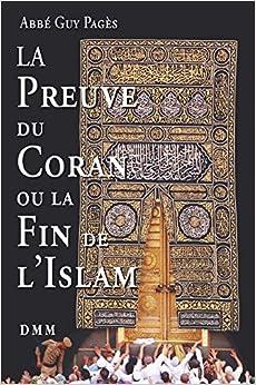 La Preuve du Coran et la fin de l´islam