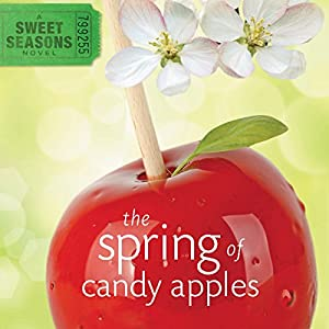 The Spring of Candy Apples Audiobook
