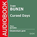 Cursed Days [Russian Edition] | Ivan Bunin