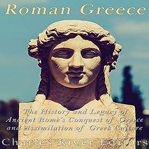 Roman Greece Audiobook