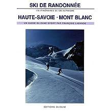 SKI DE RANDONNEE - HTE-SAVOIE/MONT BLANC