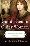 Goddesses in Older Women: Archetypes in Women