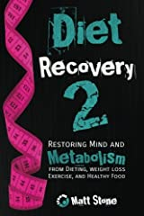 Diet Recovery 2 Paperback