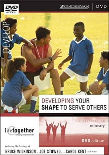 Developing Your SHAPE to Serve Others: Six Sessions on Ministry (Doing Life Together)