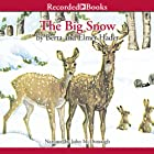 The Big Snow Audiobook by Berta Hader Narrated by John McDonough