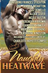 Naughty Heatwave: Turn Up The Heat Paperback