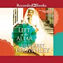 Left at the Altar Audiobook by Margaret Brownley Narrated by Kate Forbes