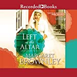 Left at the Altar | Margaret Brownley