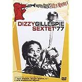Norman Granz' Jazz In Montreux: Dizzy Gillespie Sextet '77