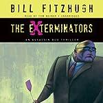 The Exterminators: An Assassin Bug Thriller | Bill Fitzhugh