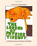 The Legend of Patrick Tierney, Cindy Hecker, 1456327399
