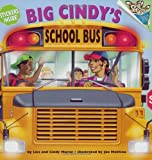 Big Cindy's School Bus, Lisa Moran and Cindy Moran, 0375828176