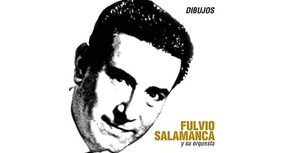 Amazon.com: Chiclana: Fulvio Salamanca Y Su Orquesta: MP3 ...