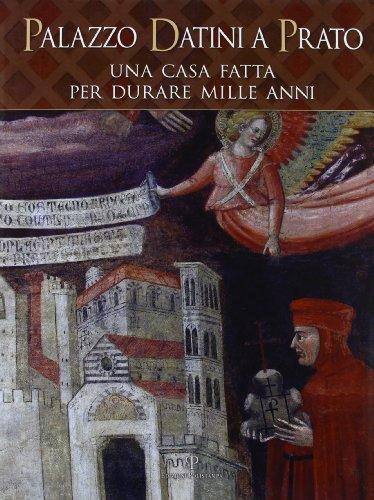 Palazzo-Datini-a-Prato-Una-casa-fatta-per-durare-mille-anni-Italian-Edition