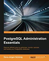 PostgreSQL Administration Essentials Front Cover