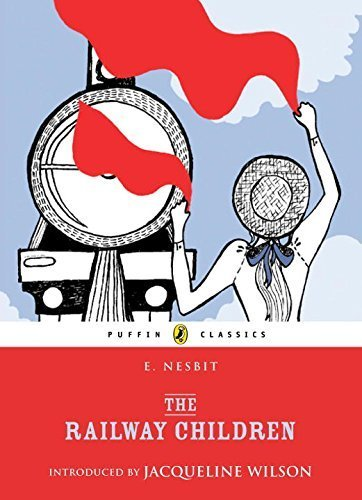 The Railway Children (Puffin Classics) by Nesbit, E. (2011) Paperback