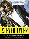 Steven Tyler - Does The Noise In My Head Bother You. Meine Rock 'n' Roll Memoiren