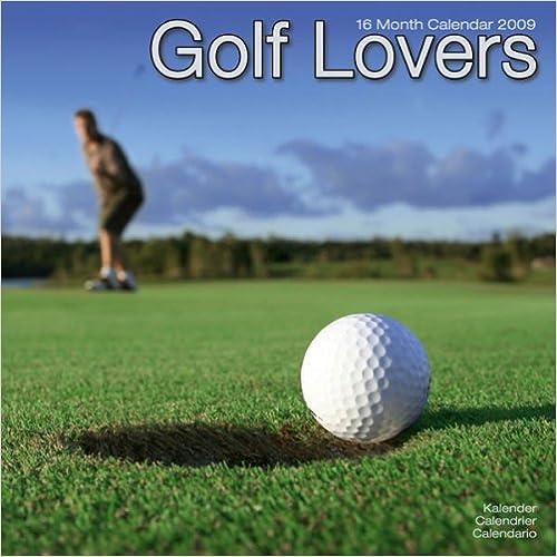 2009 Golf Lovers Wall Calendar
