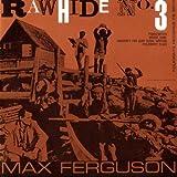 Rawhide: Radio Programme, No. 3 by Ferguson, Max (2012-05-30)
