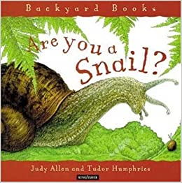 Book Are You a Snail? (Backyard Books)