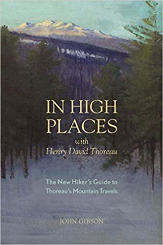 Descargar En Torrent In High Places With Henry David Thoreau: A Hiker's Guide With Routes & Maps El Kindle Lee PDF